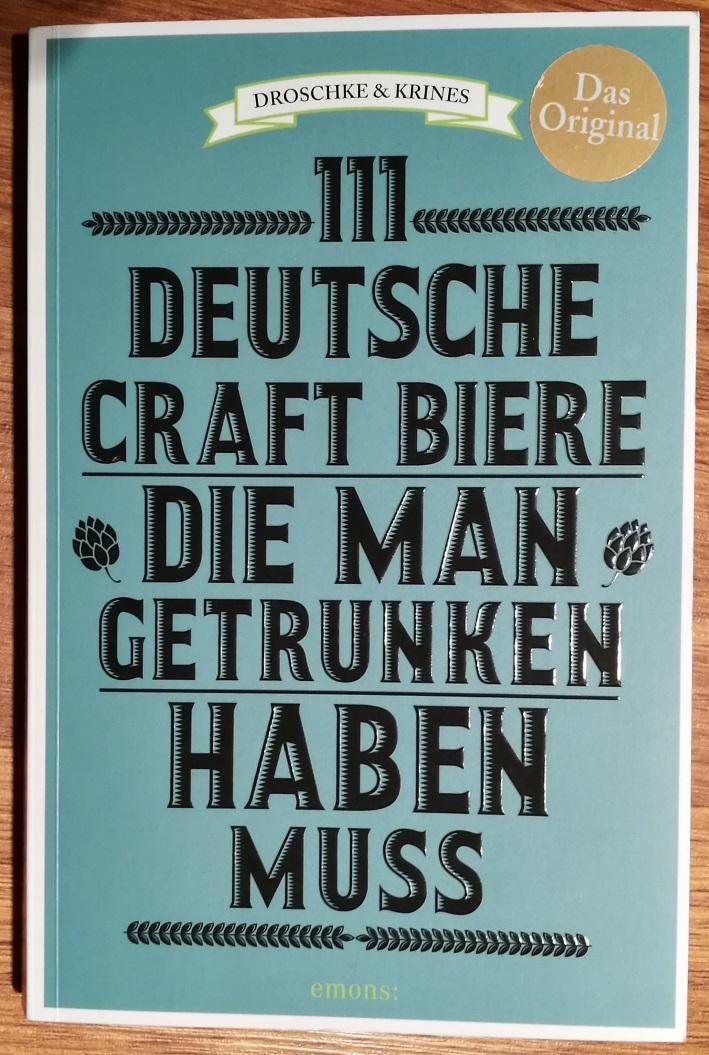 111 deutsche Craft Biere die man getrunken haben muss, emons Verlag, Bier vor Ort, Bierreisen, Craft Beer, Bierbuch