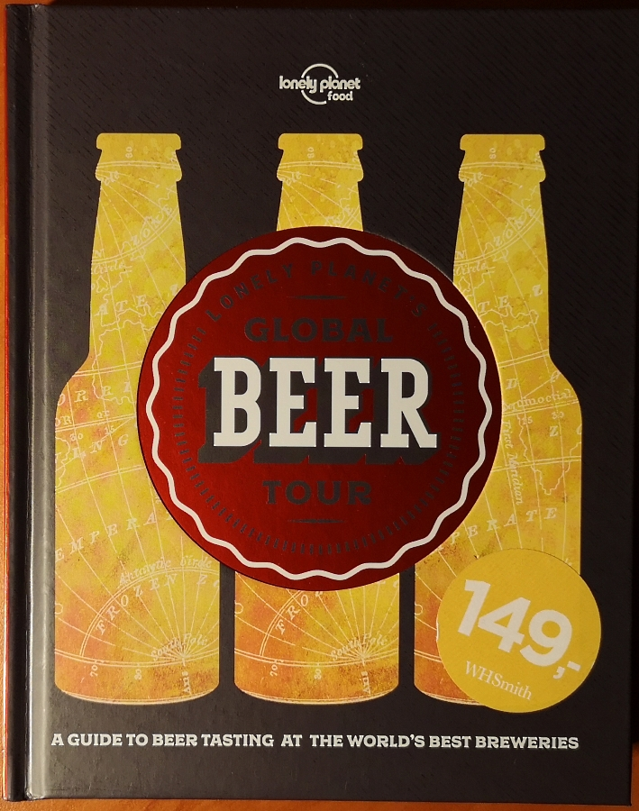 Lonely Planet's Global Beer Tour, Bier vor Ort, Bierreisen, Craft Beer, Brauerei, Bierbuch