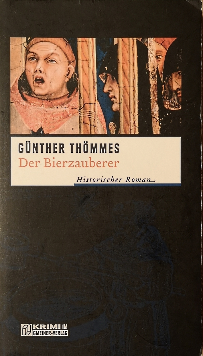 Günther Thömmes - Der Bierzauberer, Bier vor Ort, Bierreisen, Craft Beer, Bierbuch