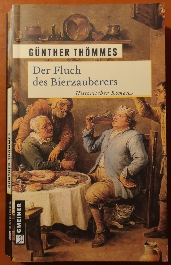 Günther Thömmes - Der Fluch des Bierzauberers, Bier vor Ort, Bierreisen, Craft Beer, Bierbuch