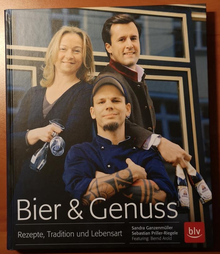 Sandra Ganzenmüller, Sebastian Priller-Riegele, Bier & Genuss – Rezepte, Tradition und Lebensart, Bier vor Ort, Bierreisen, Craft Beer, Bierbuch