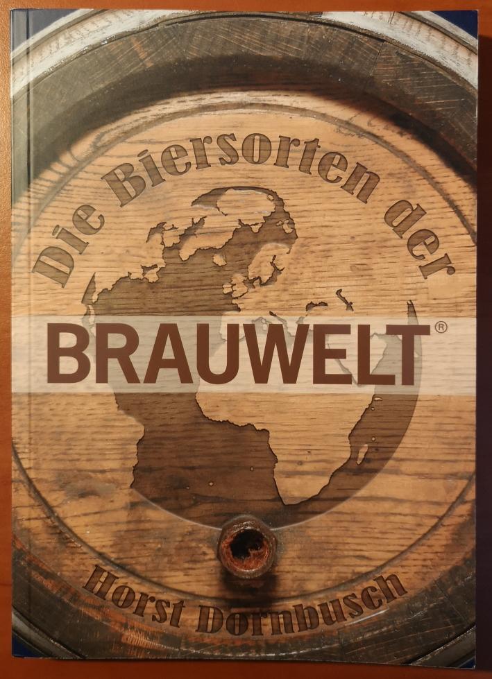 Horst Dornbusch, Die Biersorten der Brauwelt, Bier vor Ort, Bierreisen, Craft Beer, Bierbuch
