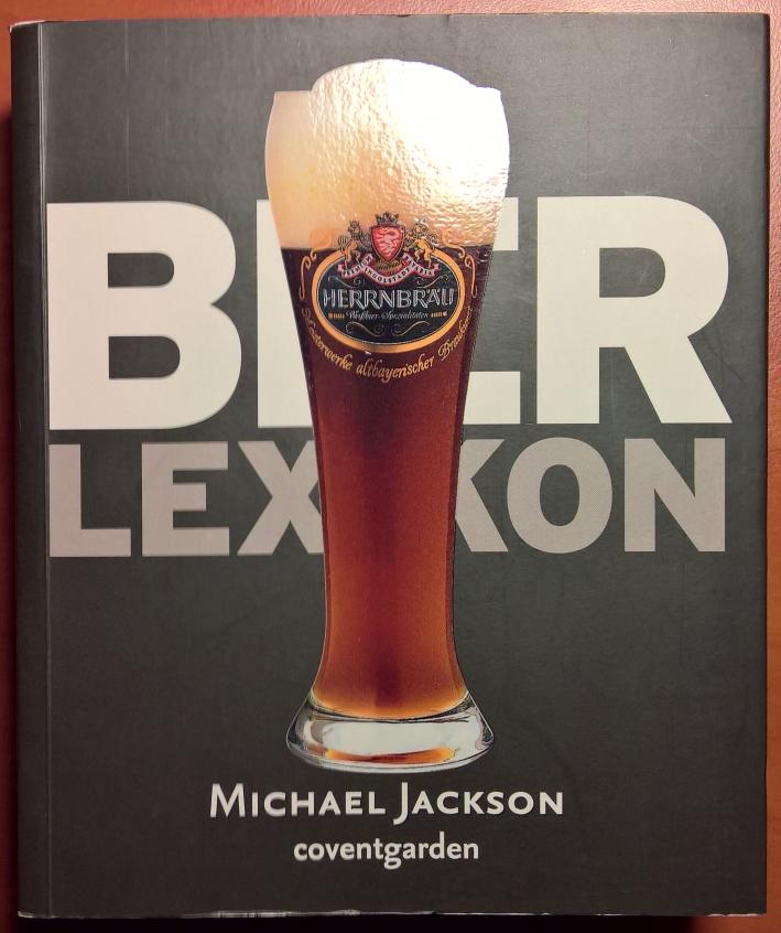 Bier Lexikon, Bier vor Ort, Bierreisen, Craft Beer, Bierbuch
