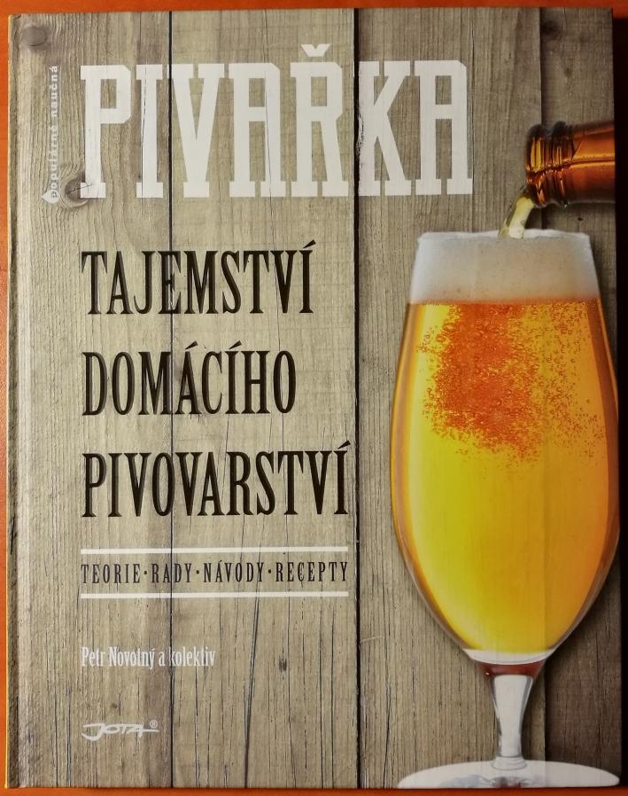 Pivařka – Tajemství Domácího Pivovarství, Bier vor Ort, Bierreisen, Craft Beer, Bierbuch