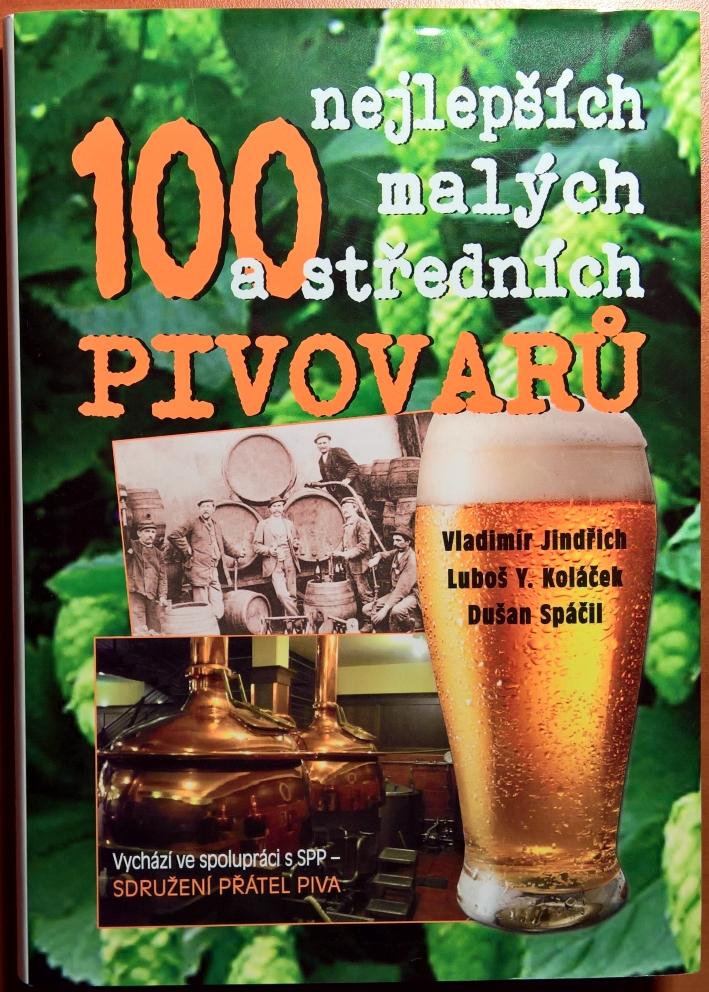 100 nejlepších malých a středních pivovarů, Praha, Bier in Tschechien, Bier vor Ort, Bierreisen, Craft Beer, Bierbuch